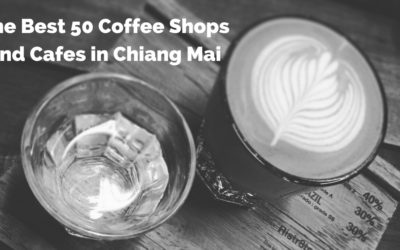 Best 50 Coffee Shops and Cafes in Chiang Mai for 2018!