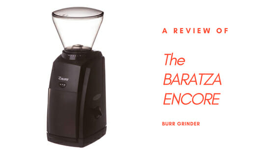 buyer's guide for baratza encore