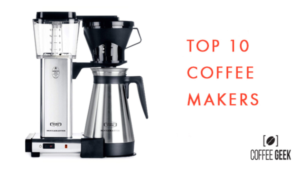 17 Best Drip Coffee Makers 2021 No Fluff Review March Upd