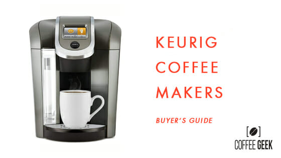 Best Keurig Coffee Makers For 2020: Review & No BS Buyers ...