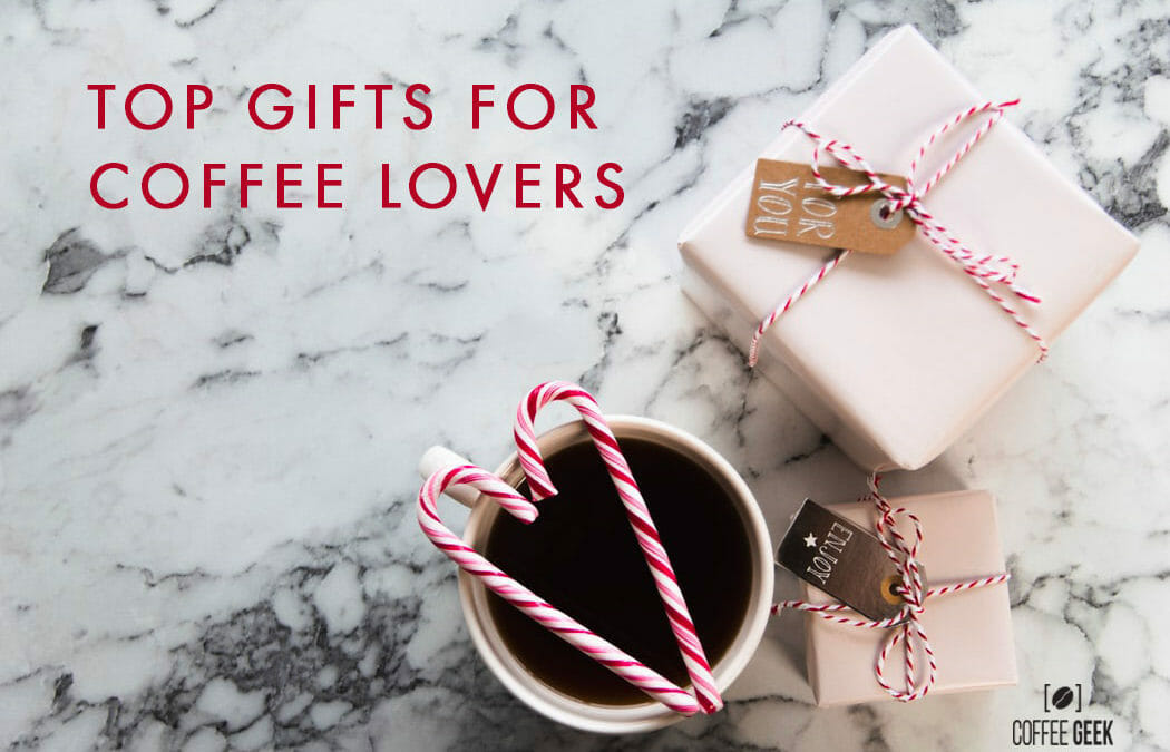 Top Gift Ideas For Coffee Snobs