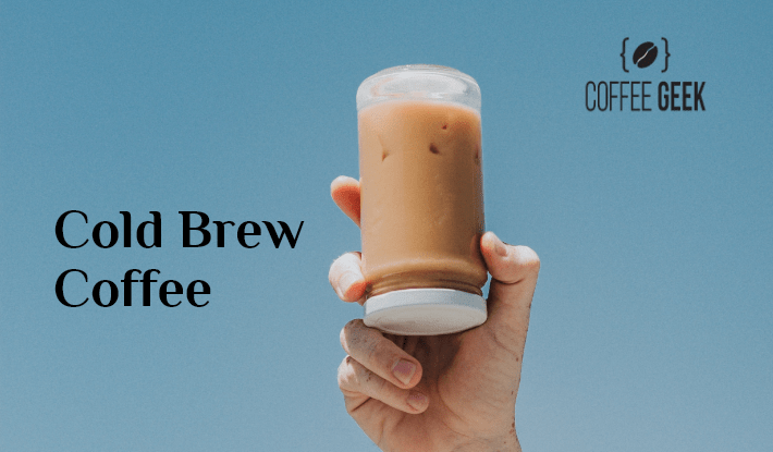 How to make Cold Brew Coffee: Top Tips & Recipes