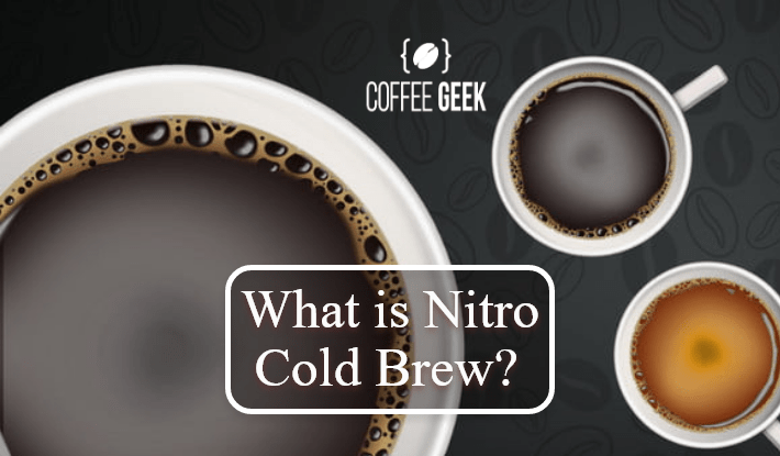 What is Nitro Cold Brew Coffee? The Quick Guide to Why You'll Love It!