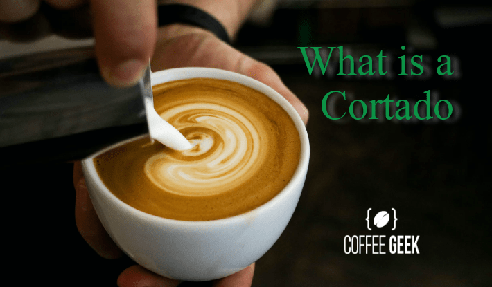 What is a Cortado? And Why this Espresso Style Drink is so Good!