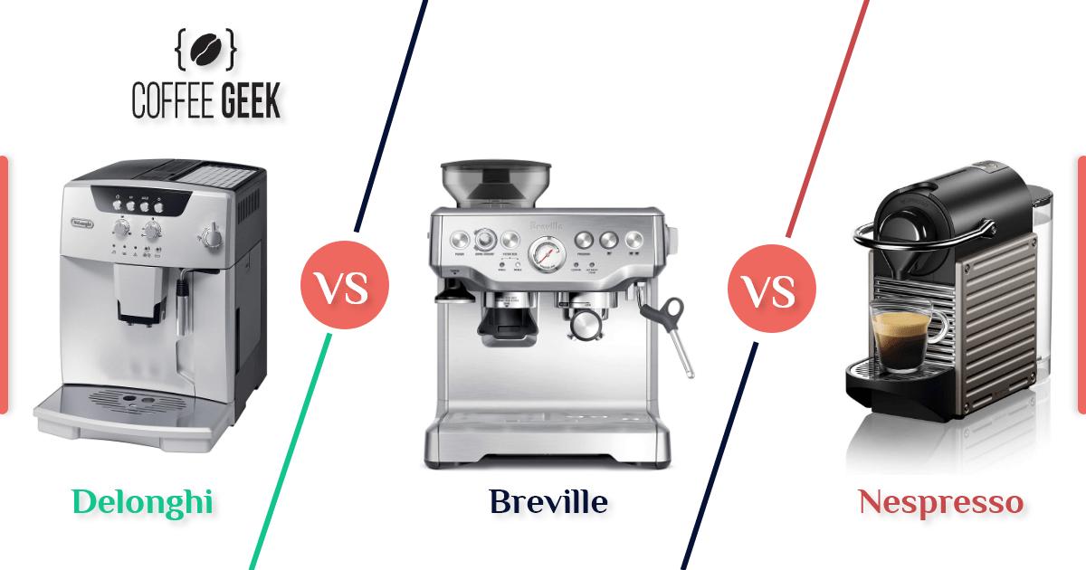 DeLonghi vs. Breville vs. Nespresso