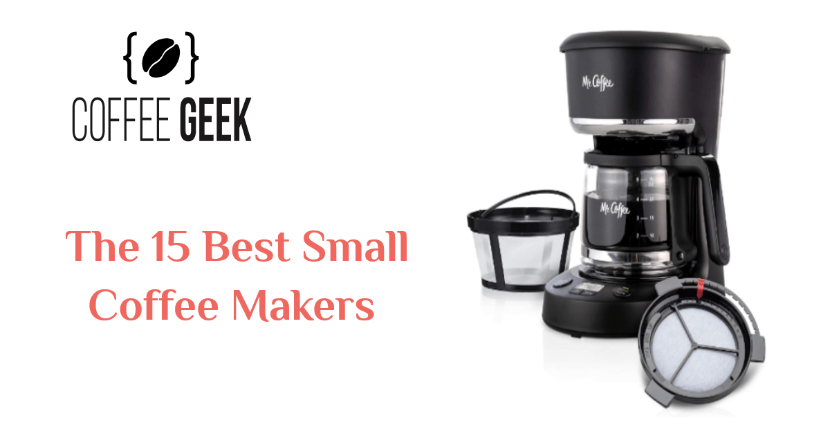 the 15 best small coffee makers