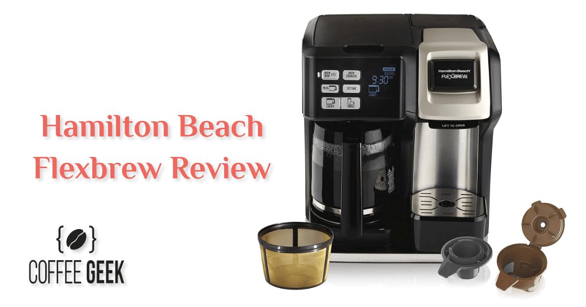 Hamilton Beach Flexbrew Review
