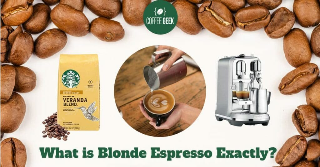 What is Blonde Espresso Exactly